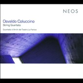 Osvaldo Coluccino: String Quartets; Piano Quartet et al. / Quartetto d&#198;Archi del Teatro La Fenice