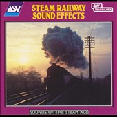 Various Artists: Steam Railway Sound Effects