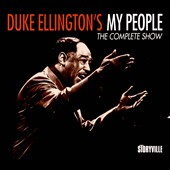 Duke Ellington: My People: The Complete Show [Digipak]