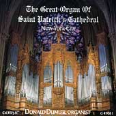 The Great Organ of St. Patrick's Cathedral / Donald Dumler
