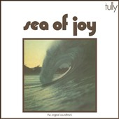 Tully: Sea of Joy [Original Soundtrack]