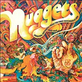 Various Artists: Nuggets: Original Artyfacts from the First Psychedelic Era 1965-1968 [Digipak]