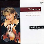 Telemann: Sonatas for 2 violins / Ang&egrave;le Dubeau
