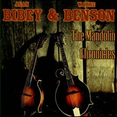 Alan Bibey/Wayne Benson: The  Mandolin Chronicles *