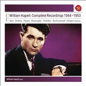 William Kapell: Complete Recordings 1944-1953 - Concertos & solo pieces by Bach, Brahms, Chopin, Mussorgsky, Prokofiev, Rachmaninov, Schubert et al. [11 CDs]