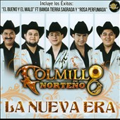 Colmillo Norteno: La  Nueva Era (The New Age)