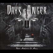 Days of Anger: Rise Above It All [6/3]
