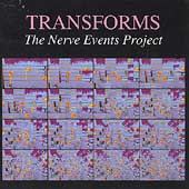 Various Artists: Transforms: The Nerve Events Project