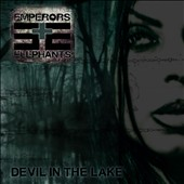 Emperors and Elephants: Devil In the Lake