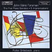 Forsman: The Five Piano Sonatas, etc / Folke Gräsbeck