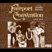 Fairport Convention: Live 1974:  My Father's Place [Slipcase] *