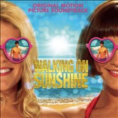 Original Soundtrack: Walking on Sunshine [Original Motion Picture Soundtrack]