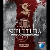 Les Tambours du Bronx/Sepultura: Metal Veins: Alive at Rock in Rio