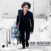 Soul Companion - works for solo cello by Paul Yeon, Ilya Levinson, Seth Boustead / Ian Maksin, cello
