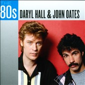 Daryl Hall & John Oates: The 80s