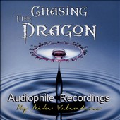 Chasing the Dragon Audiophile Recordings