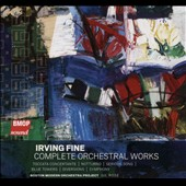 Irving Fine (1914-1962): Complete Orchestral Works - Toccata Concertante; Notturno; Serious Song; Symphony et al. / BMOP, Rose