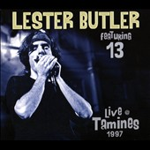 13 (Blues)/Lester Butler: Live in Tamines, 1997 [Digipak]