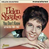Helen Shapiro: You Don't Know: All the Hits, 1961-62