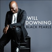 Will Downing: Black Pearls *