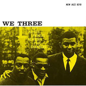 Paul Chambers/Phineas Newborn, Jr./Roy Haynes: We Three