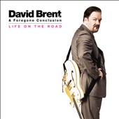 David Brent (Ricky Gervais): Life on the Road