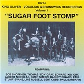 King Oliver/King Oliver & His Dixie Syncopators: Sugar Foot Stomp