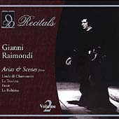 Recitals - Gianni Raimondi Vol 2 - Arias & Scenes