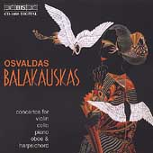 Balakauskas: Concertos for Violin, Cello, Piano, Oboe, etc