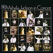 Mahalia Jackson: In Concert Easter Sunday, 1967