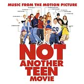 Original Soundtrack: Not Another Teen Movie
