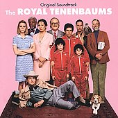 Original Soundtrack: The Royal Tenenbaums [Expanded]