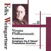 Beethoven: Symphony no 9, Prometheus Overture / Weingartner