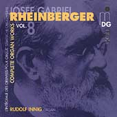 Rheinberger: Complete Organ Works Vol 8 / Rudolf Innig