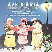 Ave Maria - Christmas Favorites / Doming, Lanza, et al