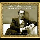 In the Hands of the Master / Vladimir Horowitz