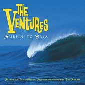 The Ventures: Surfin' to Baja