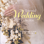 The Essential Wedding - Wedding favorites by Bach, Handel, Stainer, Pachelbel, Wagner