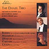 The Daniel Trio - Rossini, Woolrich, Destenay, Gardner, etc