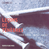 F. Couperin: Le&ccedil;ons de t&eacute;n&egrave;bres / Theatre of Early Music