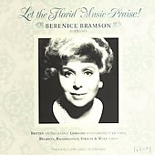 Let The Florid Music Praise! - Britten, et al / Bramson