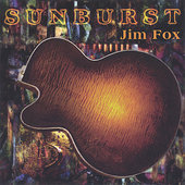 Jim Fox: Sunburst *