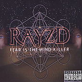 Rayzd: Fear Is the Mind Killer