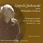 Leopold Stokowski and the Philadelphia Orchestra