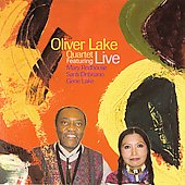 Oliver Lake: Oliver Lake Quartet Live Featuring Mary Redhouse/Santi Debriano/Gene Lake Live