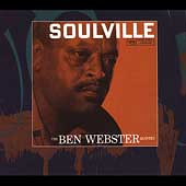 Ben Webster Quintet/Ben Webster: Soulville [Bonus Tracks] [Remaster]