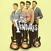 The Ventures: Walk Don't Run: The Very Best of the Ventures
