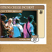 The String Cheese Incident: On the Road: 03-27-07 Vail, CO [Digipak]