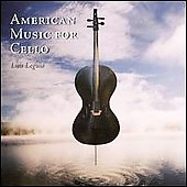 American Music for Cello - Piston, et al / Luis Leguia