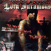 Lord Infamous: The Man, The Myth, The Legacy [PA]